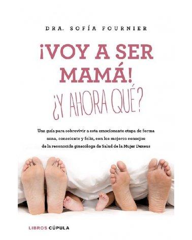 LIBRO ¡VOY A SER MAMA!