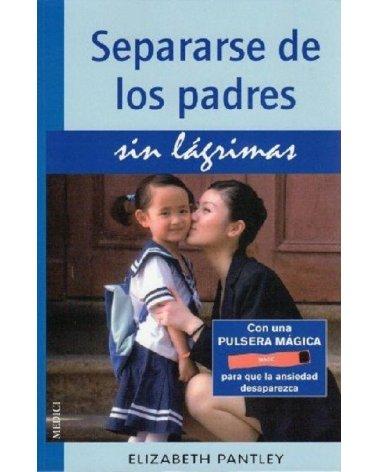 SEPARARSE DE LOS PADRES SIN...
