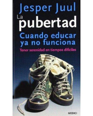 PUBERTAD, COMO EDUCAR YA NO...